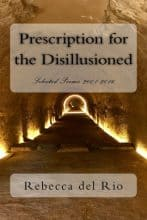 Prescription for the Disillusioned